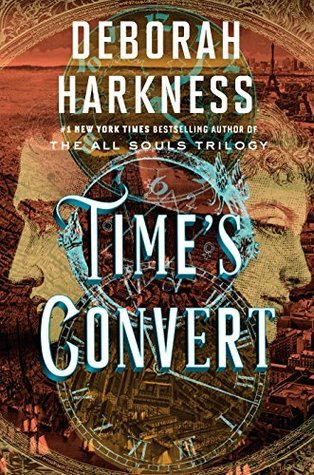Book Review: Time's Convert by Deborah Harkness