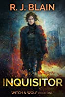 Inquisitor (Witch & Wolf, #2)