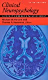 Clinical Neuropsychology by Peter J. Snyder
