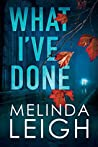 Book cover for What I've Done (Morgan Dane #4)