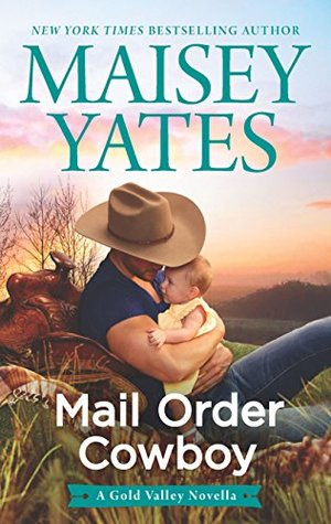 Mail Order Cowboy (Gold Valley, #1.5)