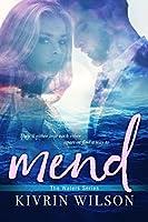 Mend (Waters #2)