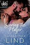 Scoring the Player (Indianapolis Eagles #2)
