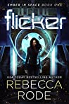Flicker (Ember in Space, #1)