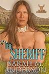 The Sheriff (Men of the White Sandy, #5)