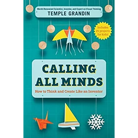 Image result for Calling All Minds: How to Think and Create Like an Inventor