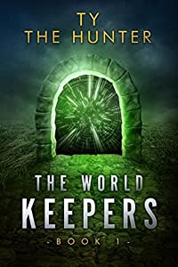 The World Keepers, Book 1 - Roblox Fantasy (The World Keepers, #1)