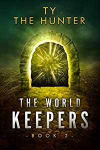 The World Keepers, Book 2 - Roblox Fantasy (The World Keepers, #2)