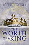 The Worth of a King (The Fall of a Star, #1)