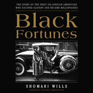 Black Fortunes by Shomari Wills