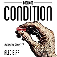 Condition Book One: A Medical Miracle?