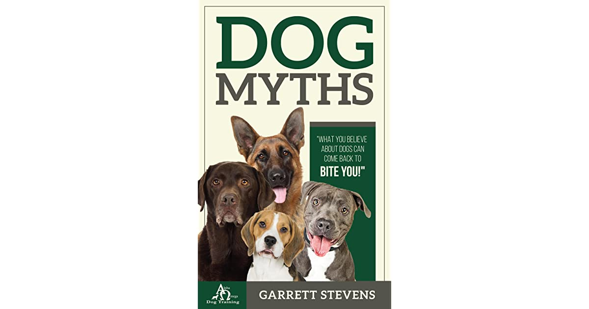 Image result for dog myths by garrett stevens
