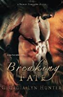 Breaking Fate (Fallen Guardians 2)