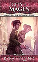 City of Mages (Daughter of the Wildings #5)