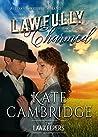 Lawfully Charmed (Hero Hearts: Bareglen Creek, #1)