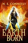 Earth Born (The Earth Born Cycle, #1)