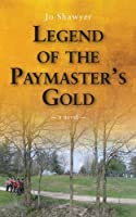 Legend of the Paymaster's Gold