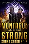 A Montague & Strong Short Story Collection (Montague & Strong Case Files)
