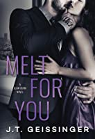 Melt for You (Slow Burn #2)