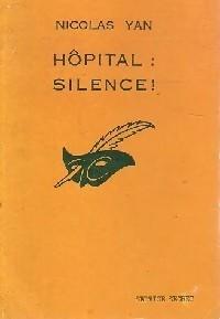 Hôpital : silence!