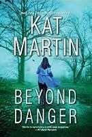 Beyond Danger (Texas Trilogy #2)
