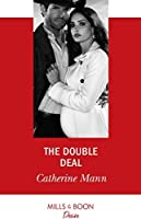 The Double Deal (Mills & Boon Desire) (Alaskan Oil Barons, Book 2)