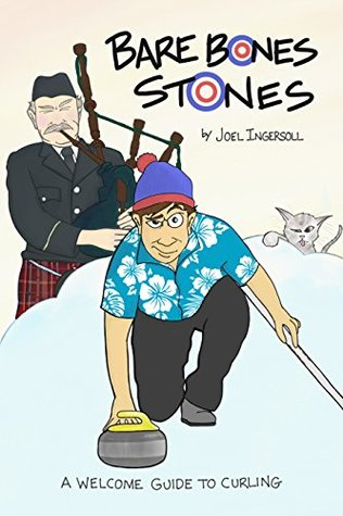 Bare Bones Stones: A Welcome Guide to Curling