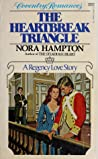 The Heartbreak Triangle by Nora Hampton