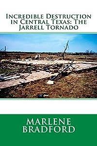 Incredible Destruction in Central Texas: The Jarrell Tornado