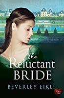 The Reluctant Bride (Regency Tales Book 1)