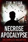 Necrose Apocalypse: The Complete Collection