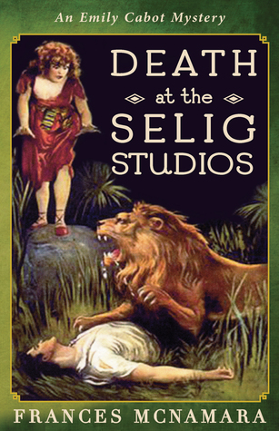 Death at the Selig Studios