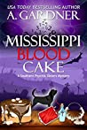 Mississippi Blood Cake (Southern Psychic Sisters Mysteries #2)