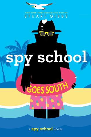 Spy School Goes South (Spy School, #6)