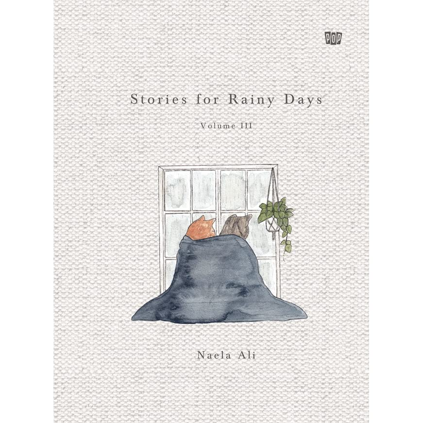 stories for rainy days volume iii by naela ali