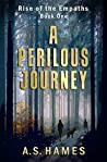 A Perilous Journey (Rise of the Empaths Book 1)