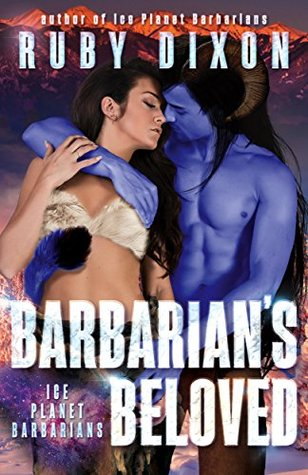 Barbarian's Beloved (Ice Planet Barbarians, #16)