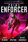 Prime Enforcer: Age of Expansion - A Kurtherian Gambit Series (Valerie's Elites, #3)