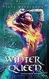 Winter Queen (Daughter of Winter, #3)
