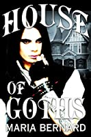 House of Goths (House of Goths #1)