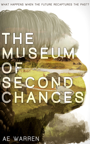 The Museum of Second Chances (Tomorrow's Ancestors, #1)