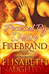 Possessed By Desire (Firebrand, #3)