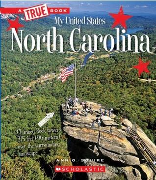 North Carolina (A True Book: My United States) (Library Edition)