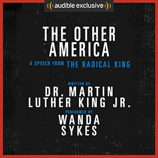 The Other America - A Speech from The Radical King