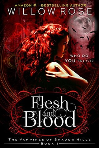 Flesh and Blood (The Vampires of Shadow Hills #1)