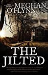 The Jilted: A Novel
