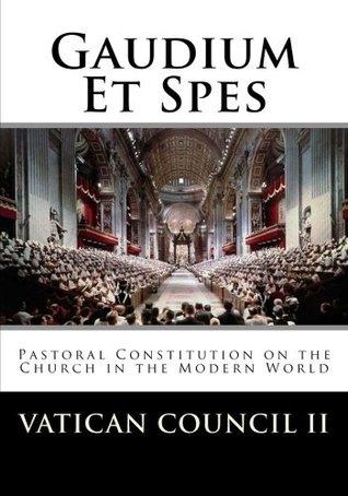 Gaudium Et Spes by Vatican Council