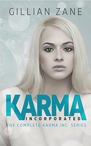 Karma Incorporated: The Complete Karma Inc. Series