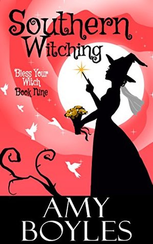 Southern Witching (Bless Your Witch, #9)