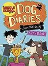 Dog Diaries (Dog Diaries, #1)